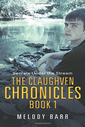 The Claughven Chronicles Book 1: Secrets Under the Stream PDF