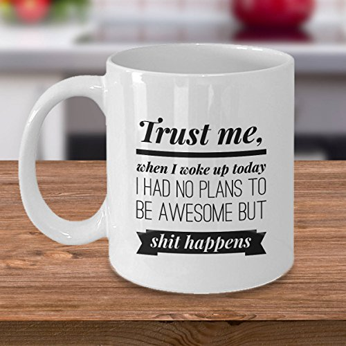 Funny Coffee Cups and Mugs, No Plans to Be Awesome, Fun Inspirational Quote Gift Idea for Men and Women, 11 Oz, 15oz, gift