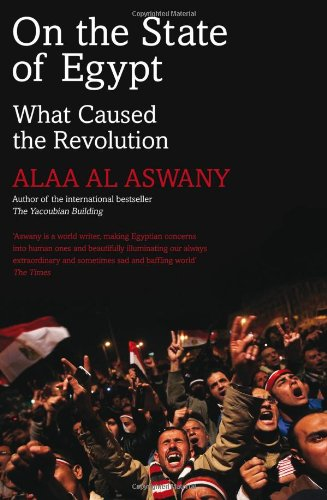 causes of the egyptian revolution If it is accurate, how does it explain the second revolution of 2013 if inequality is  a cause of the revolutions, what can we predict about egypt's.