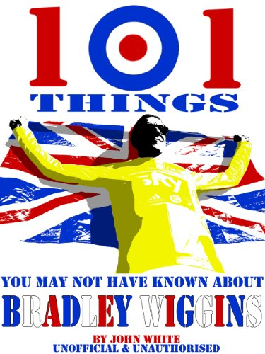 WIGGO - 101 Things you may not have known about BRADLEY WIGGINS