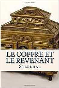 le coffre et le revenant edition stendhal ravell 9781537377360 books
