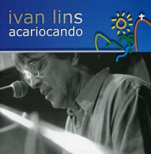 Acariocando - Ivan Lins