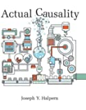 Actual Causality (The MIT Press)