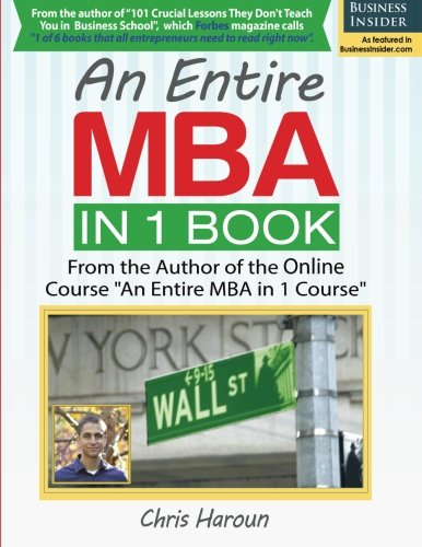 An Entire MBA in 1 Book: From the Author of the Online Course