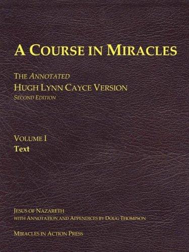 A Course in Miracles, Hugh Lynn Cayce Manuscript, Volume One, Text (Tapa Blanda)