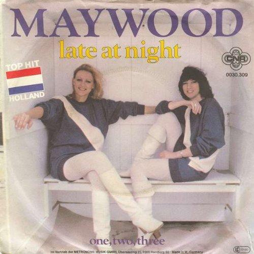 Maywood - Maywood - Late At Night / One, Two, Three - Cnr - 0030.309 - Zortam Music