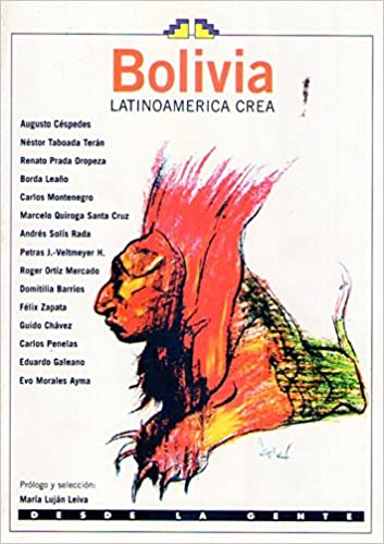 BOLIVIA. Latinoamerica crea: Amazon.es: Maria Lujan (Prólogo y selección) Leiva: Libros