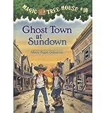 Ghost Town at Sundown (Magic Tree House)