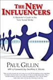 The New Influencers, Paul Gillin, 1884956653