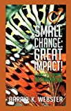 Small Change, Darryl K. Webster, 1606478656
