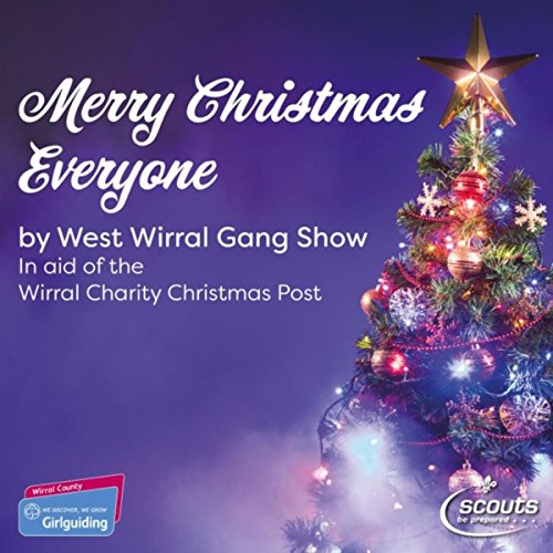 Merry Christmas Everyone by West Wirral Gang Show on Amazon Music ...