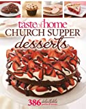 Taste of Home Church Supper Desserts: 386 Delectable Treats