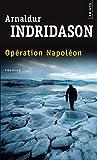Opération Napoléon (French Edition)