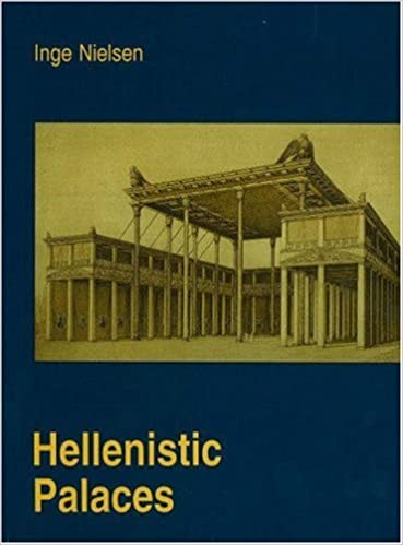 Helenistic Palaces: Tradition and Renewal (Studies in Hellesnistic Civilization)