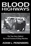 Blood Highways, Adam L. Penenberg, 1938757017