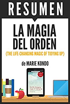 LA MAGIA DEL ORDEN (The Life-Changing Magic of Tidying Up