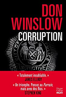 Corruption, Winslow, Don