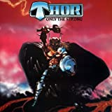 Only The Strong by Thor (2014-05-13)