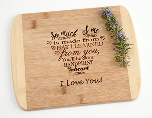 - So Much of Me I Learned From You Engraved Wood Cutting Board Mothers Day Fathers Day Teacher Mom Dad Gift on Two Tone Bamboo