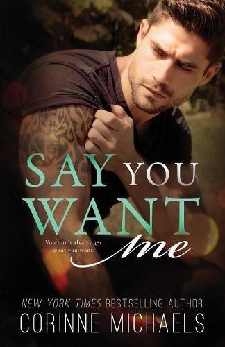 Download Say You Want Me pdf epub