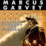 Selected Writings and Speeches of Marcus Garvey: Dover Thrift Editions