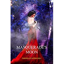 Masquerade's Moon (Blood and Snow Boxed set Book 2)