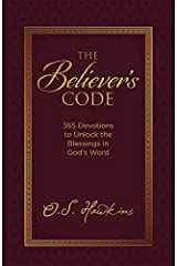 The Believer's Code: 365 Devotions to Unlock the Blessings of God's Word Hardcover