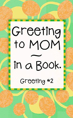 Download Greeting To Mom In A Book Humorous Kid Quote Book