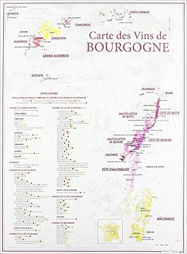 Carte Bourgogne Liberte.Amazon Fr Carte Des Vins De Bourgogne Benoit France Livres