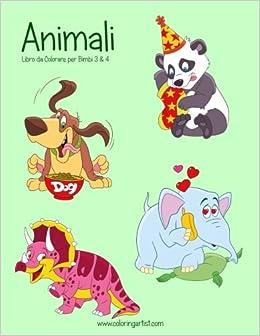 Animali Libro Da Colorare Per Bimbi 3 4 Animali Per Bimbi