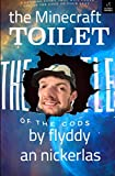 The Minecraft Toilet: Book 1