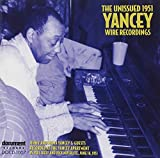 Unissued 1951 Yancey Wire Recordings