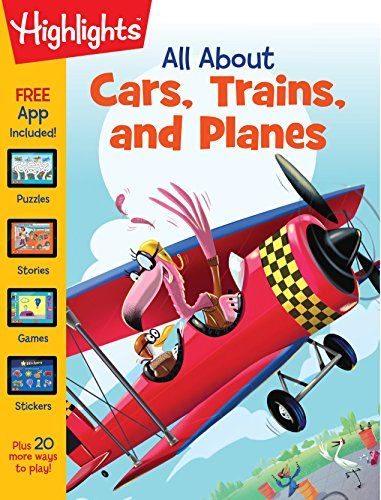 All About Cars, Trains, and Planes (Highlights All About Activity Books)