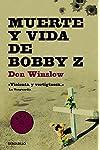 https://libros.plus/muerte-y-vida-de-bobby-z/