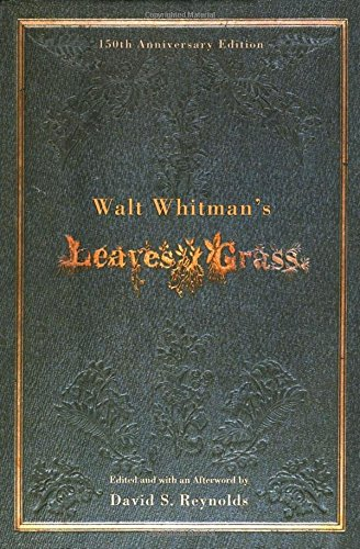 Walt Whitman's Leaves of Grass (150th Anniversary Edition)