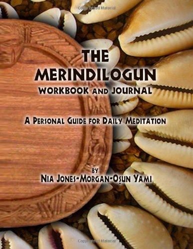 The Merindilogun Workbook and Journal: A Personal Guide for Daily Meditation pdf epub