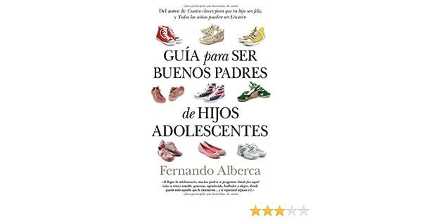 Guía para ser buenos padres de hijos adolescentes (Padres ...