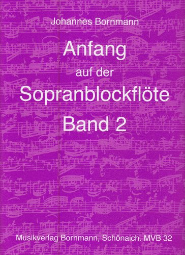 Anfang auf der Sopranblockflöte - Band 2