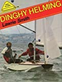 Dinghy Helming, Smith, Lawrie, 0906754097