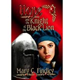 Download [ Hope and the Knight of the Black Lion By Findley, Mary C ( Author ) Paperback 2013 ] in PDF ePUB Free Online