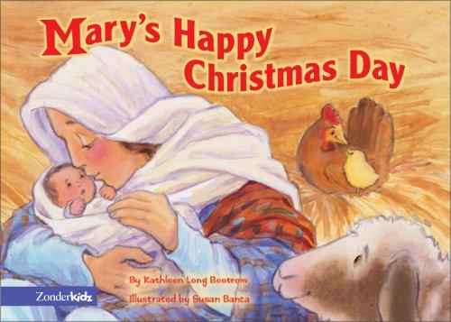 Mary\'s Happy Christmas Day SEA: Kathleen Long Bostrom, Susan Banta ...