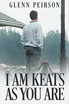 I am Keats as you are by [Peirson, Glenn]