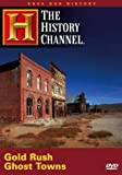 Save Our History - Gold Rush Ghost Towns (History Channel) by A&E Home Video