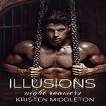 Illusions: Night Roamers Book Four (Volume 4) | Kristen Middleton