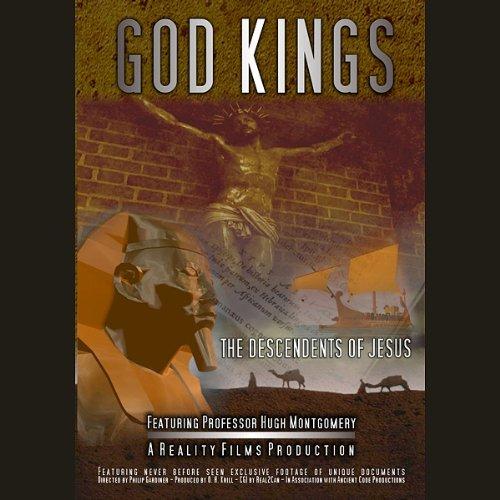 God Kings: The Descendants of Jesus