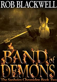 Band of Demons (The Sanheim Chronicles Book 2) by [Blackwell, Rob]