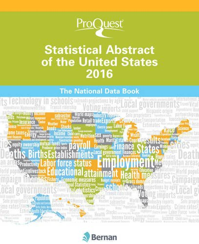 ProQuest Statistical Abstract of the United States 2016: The National Data Book (ProQuest Statistical Abstract Series)