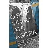 O BOM VINHO ATÉ AGORA: Elementos de antropologia, espiritualidade e ética do envelhecimento (Portuguese Edition)