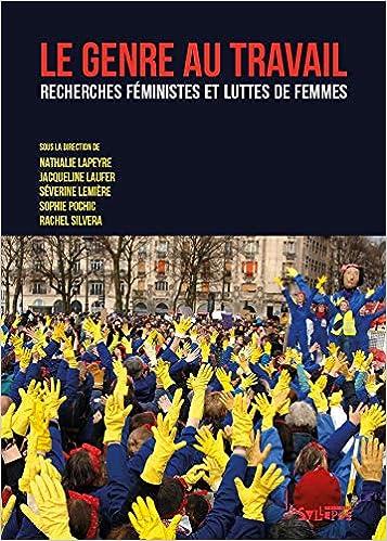 Vignette document Le  genre au travail. Recherches féministes et luttes de femmes