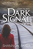 Dark Signal: A Kate Fox Novel (A Kate Fox Mystery, 2)